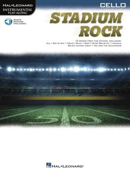 Stadium Rock (13 Songs from the Stands) for Cello - Songbook with Online Accompaniments