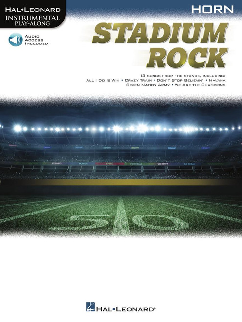 Stadium Rock (13 Songs from the Stands) for Horn - Songbook with Online Accompaniments