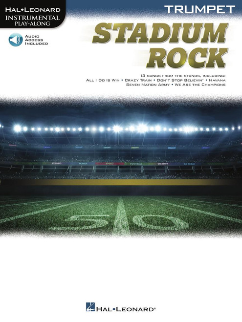Stadium Rock (13 Songs from the Stands) for Trumpet - Songbook with Online Accompaniments