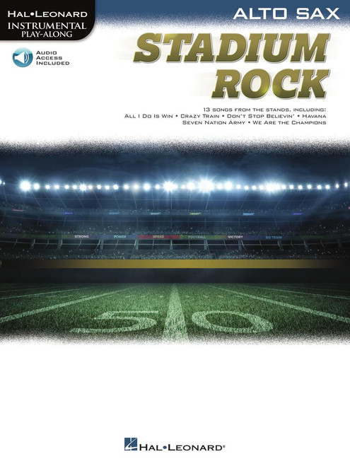 Stadium Rock (13 Songs from the Stands) for Alto Sax- Songbook with Online Accompaniments