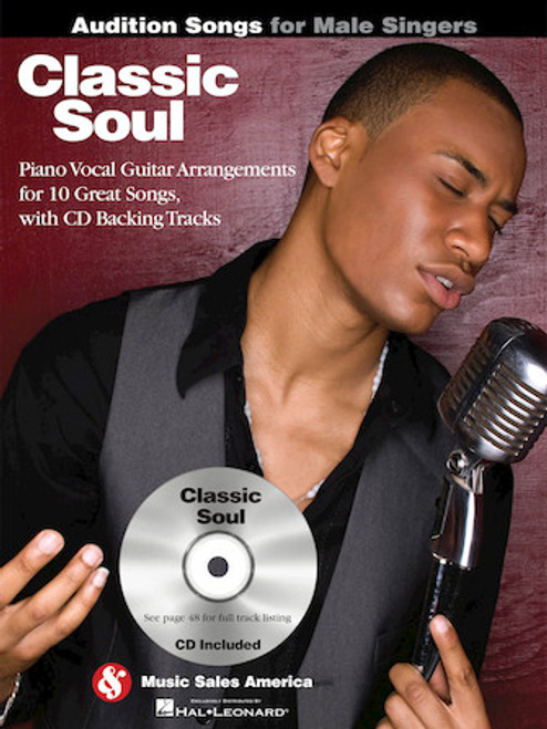 Audition Songs for Male Singers - Classic Soul - Piano / Vocal Arrangements for 10 Great Songs with Backing CD