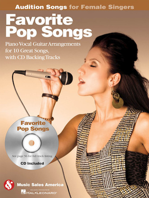 Audition Songs for Female Singers - Favorite Pop Songs - Piano / Vocal Arrangements for 10 Great Songs with Backing CD