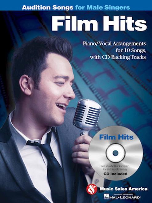 Audition Songs for Male Singers - Film Standards - Piano / Vocal Arrangements for 10 Great Songs with Backing CD