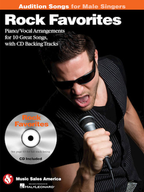 Audition Songs for Male Singers - Rock Favorites - Piano / Vocal Arrangements for 10 Great Songs with Backing CD