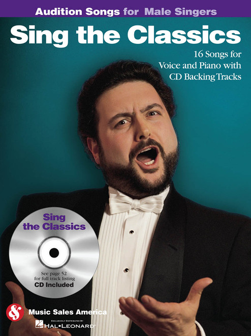 Audition Songs for Male Singers - Sing the Classics - Piano / Vocal Arrangements for 10 Great Songs with Backing CD