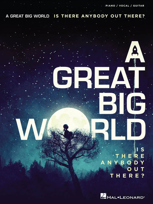 A Great Big World - Is There Anybody Out There? - Piano / Vocal / Guitar Songbook
