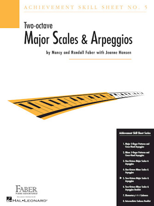 Faber - Skill Sheet No. 5 - Two-Octave Major Scales & Arpeggios