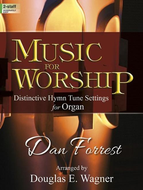 Music for Worship - Distinctive Hymn Tune Settings for Organ