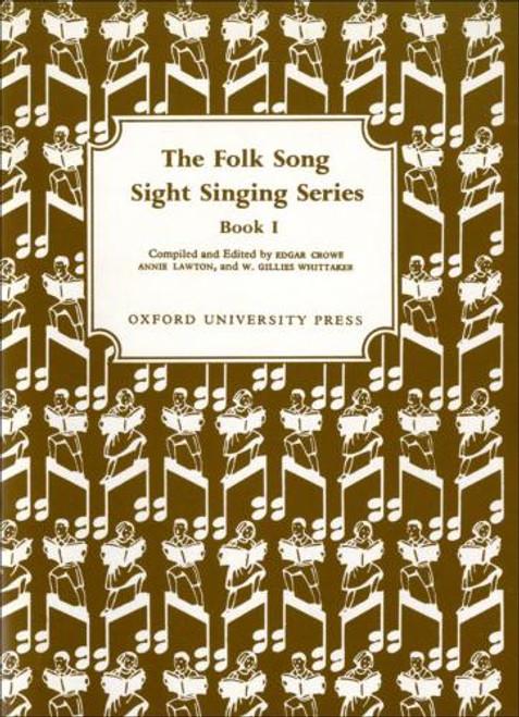 The Folk Song Sight Singing Series - Bk. 1