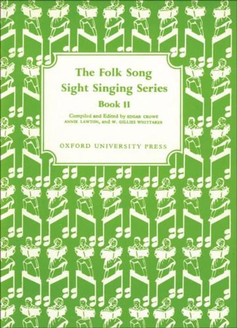 The Folk Song Sight Singing Series - Bk. 2
