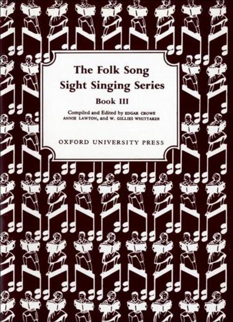 The Folk Song Sight Singing Series - Bk. 3