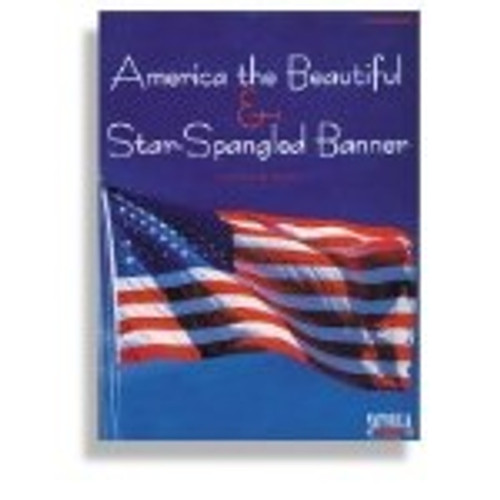 America the Beautiful & Star Spangled Banner