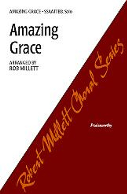 Amazing Grace - Arr. by Robert Millett - SSAATTBB and piano