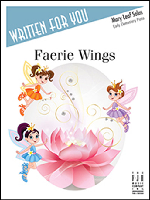Faerie Wings (Mary Leaf Early Elementary Solo)