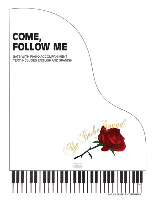 Come, Follow Me (English and Spanish) - Arr. Larry R. Beebe - SATB with piano