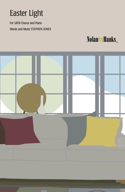 Easter Light - Arr. Stephen Jones - SATB and piano