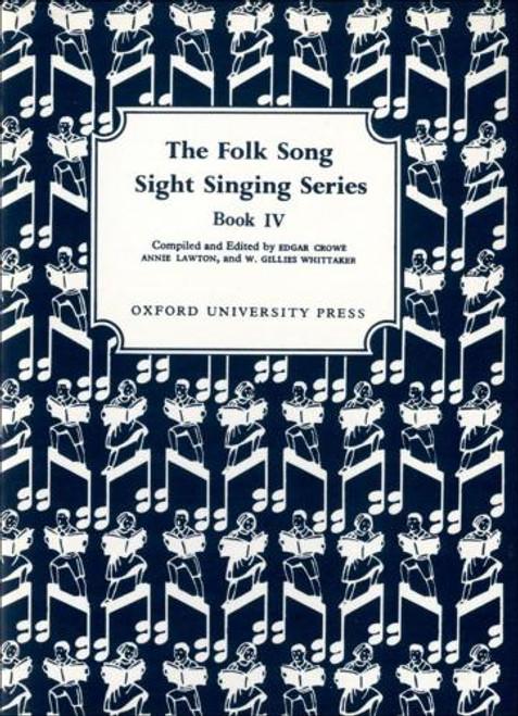 The Folk Song Sight Singing Series - Bk. 4