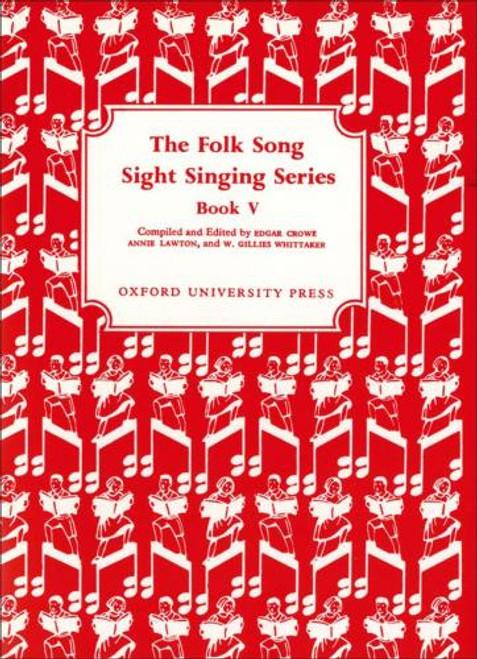 The Folk Song Sight Singing Series - Bk. 5