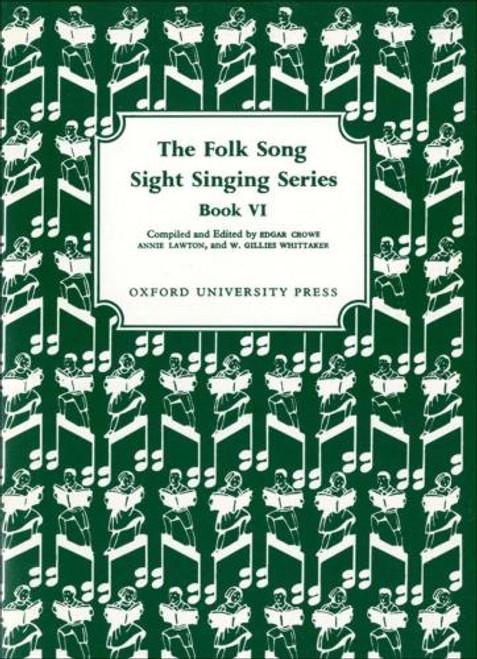 The Folk Song Sight Singing Series - Bk. 6