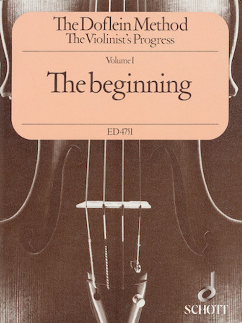 The Doflein Method: The Beginning - The Violinist's Progress - Volume 1