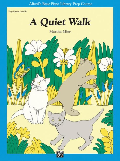 A Quiet Walk by Martha Mier (Level B Piano Solo)