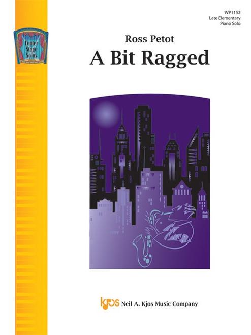 A Bit Ragged by Ross Petot (