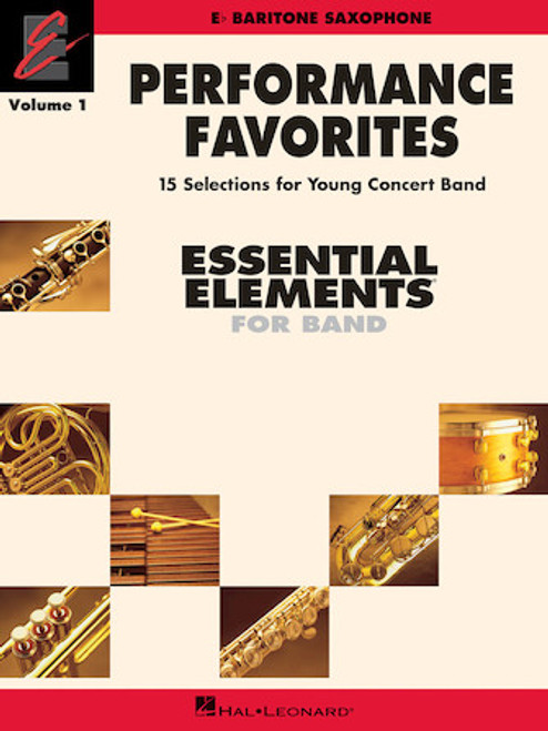 Essential Elements: Performance Favorites for Baritone Saxophone - Vol. 1