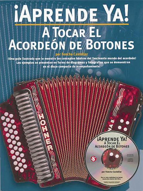 ¡Aprende Ya! a Tocar el Acordeón de Botones - por Foncho Castellar