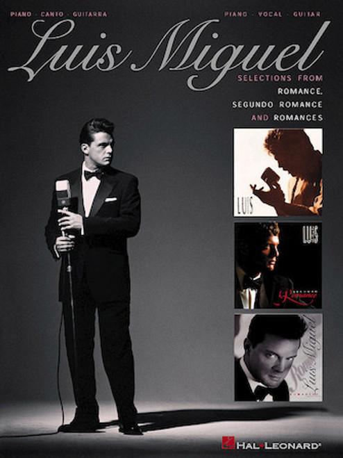 Luis Miguel: Selections from Romance, Segundo Romance, and Romances - Piano/Canto/Guitarra