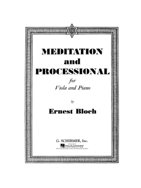 Meditation and Processional - Bloch