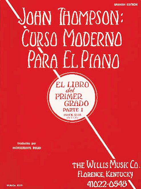 Thompson: Curso Moderno Para el Piano - Parte 1