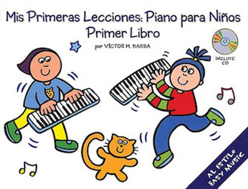 Mis Primeras Lecciones: Piano para Niños - Primer Libro