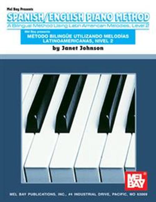 Spanish/English Piano Method - Level/Nivel 2