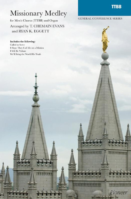 Missionary Medley - arr. Egans/Eggett - TTBB and Organ