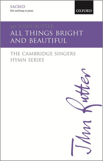 All Things Bright and Beautiful - arr. Rutter - SA and Harp orPiano