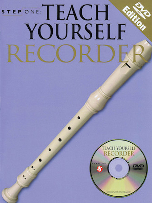 Step One: Teach Yourself Recorder with CD and DVD