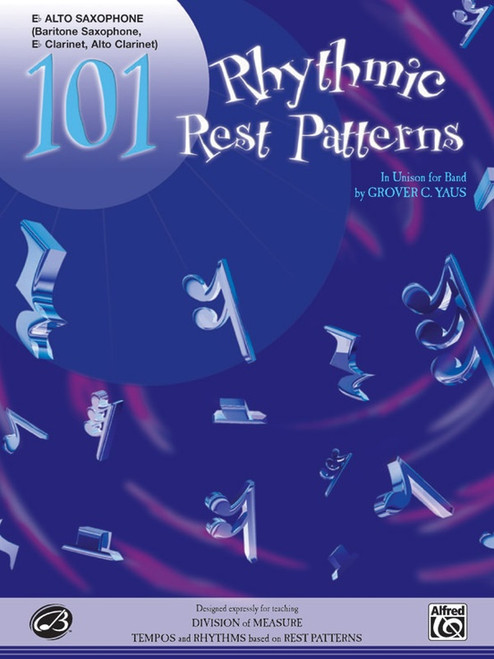 101 Rhythmic Rest Patterns for Alto Saxophone