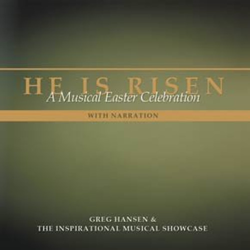 He is Risen: A Musical Easter Celebration