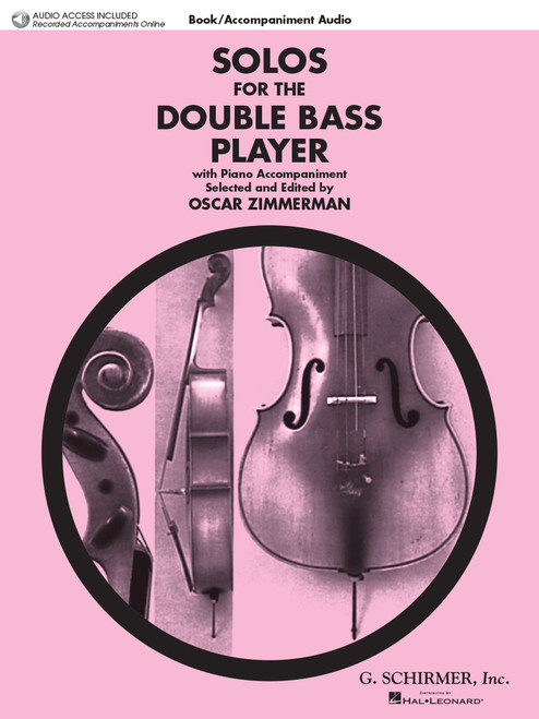 Solos for the Double Bass Player (with Piano Accompaniment) Selected and Edited by Oscar Zimmerman - Book / Accompaniment Audio