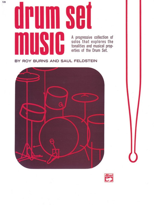 Drumset Music By Roy Burns and Saul Feldstein  (A Progressive Collection of Solos)