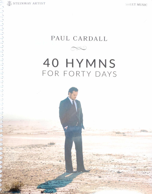40 Hymns for Forty Days - Paul Cardall Piano Songbook