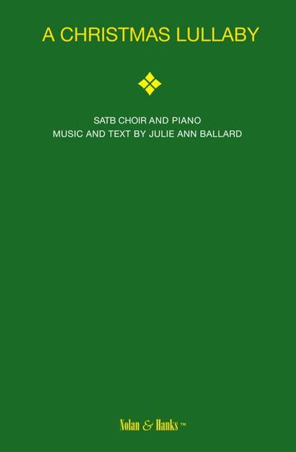 A Christmas Lullaby - arr. Ballard - SATB
