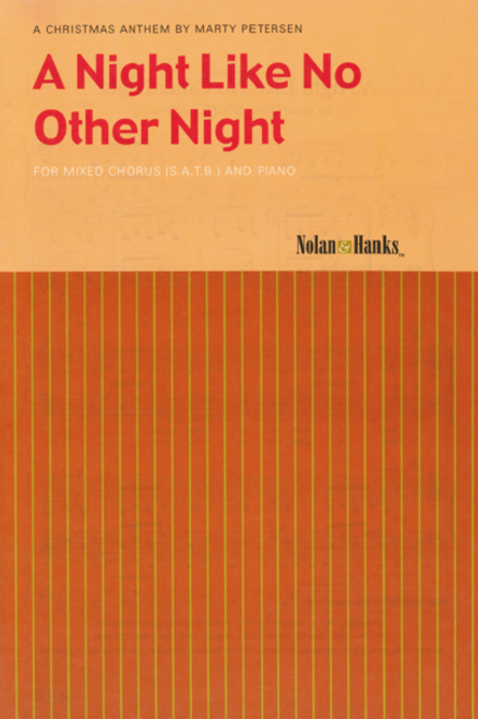A Night Like No Other Night - arr. Petersen - SATB