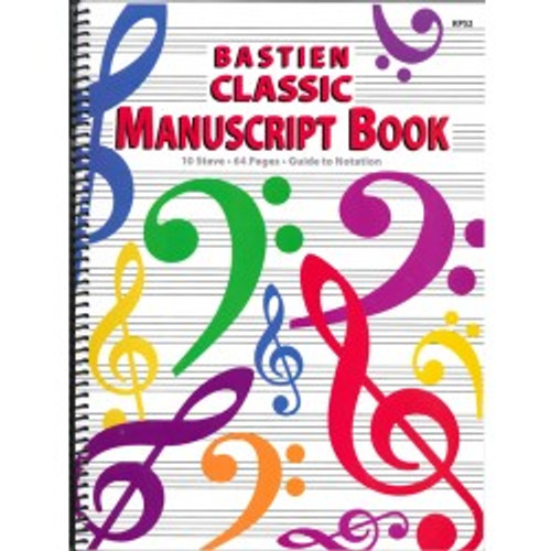 Bastien Classic Manuscript Book (10 Stave / 64 Pages)