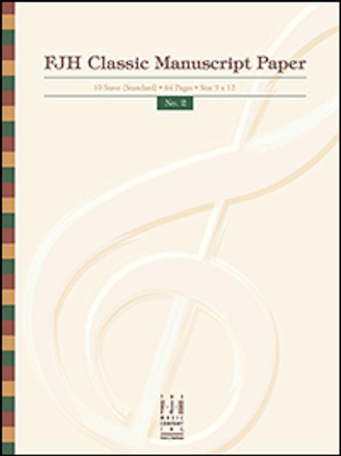 FJH Classic Manuscript Paper No. 2 (10 Stave Standard / 64 Pages / 9x12)