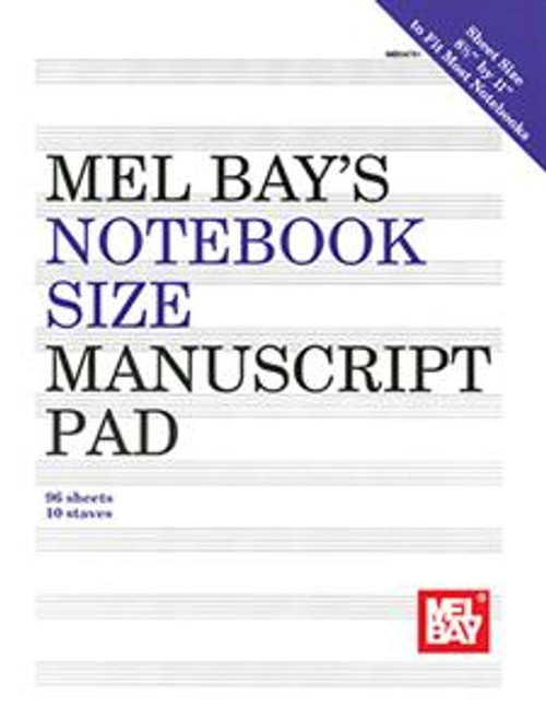 Mel Bay's Notebook Size Manuscript Paper (96 Sheets / 10 Staves)