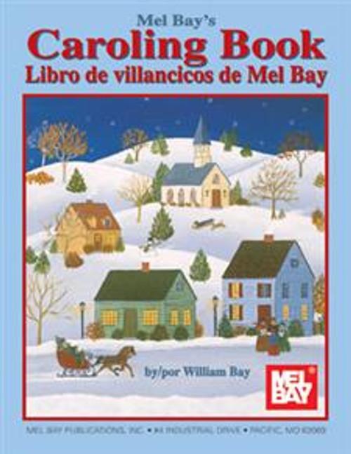 Mel Bay's Caroling Book - Libros de villancicos de Mel Bay