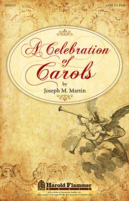 A Celebration of Carols - arr. Martin - SATB