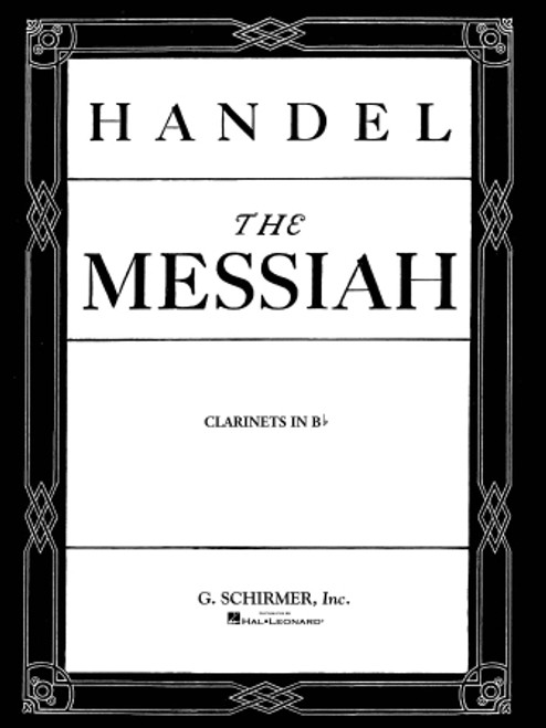 Handel's The Messiah (Oratorio, 1741) - Clarinet