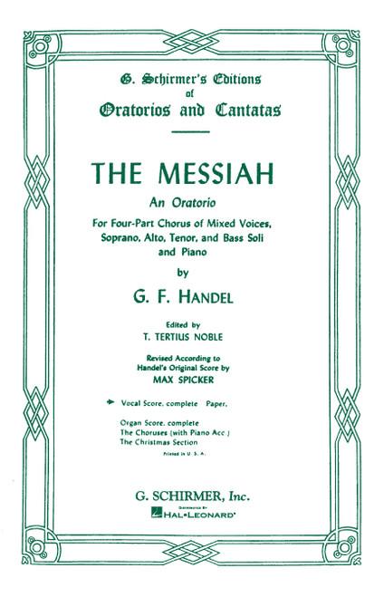 Handel's The Messiah (Oratorio, 1741) - Complete Vocal Score